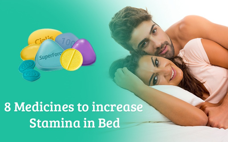 8 medicines to increase stamina in bed