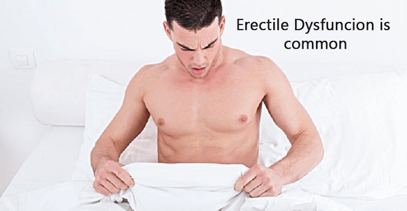 Erectile Dysfunction is common
