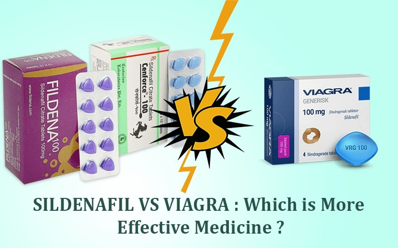 Sildenafil vs Viagra: Which is more effective Medicine?