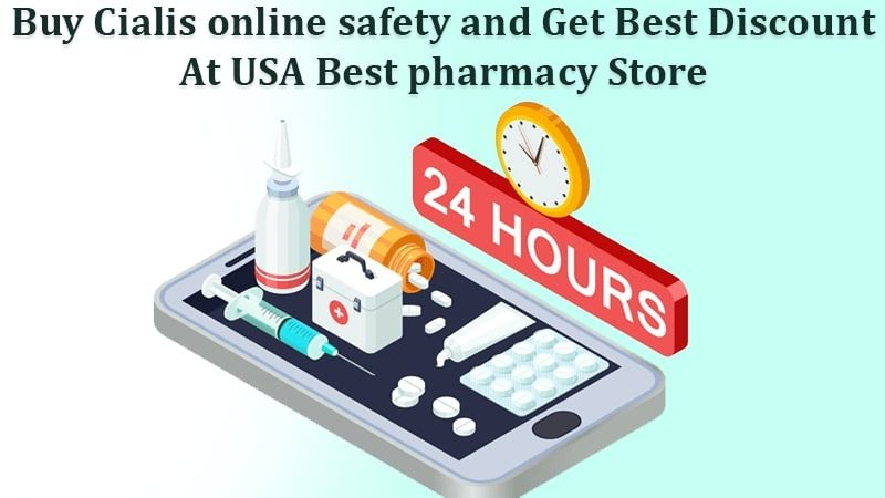 Buy Cialis online safety and Get Best Discount at USA Best pharmacy Store
