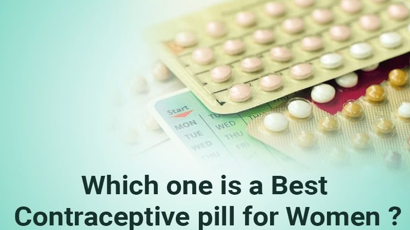 Which one is a Best contraceptive pill for Women
